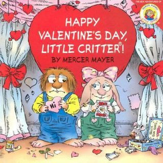 Little Critter Happy Valentines Day, Little Critter by Mercer Mayer