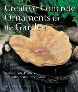 Creative Concrete Ornaments for the Garden Making Pots, Planters