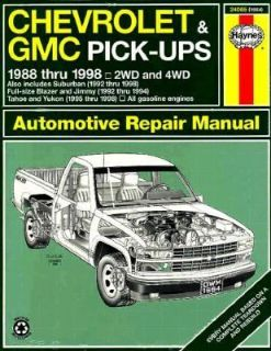 Chevrolet and GMC Pick Ups Automotive Repair Manual by J. H. Haynes