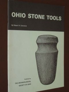 Rare OHIO STONE TOOLS Indian Native American Chisel Mortar Axe Book by