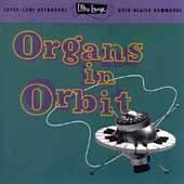Ultra Lounge, Vol. 11 Organs in Orbit CD, Jul 1996, Capitol EMI
