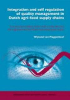 self regulation of quality management in Dutch agri food supply Chains