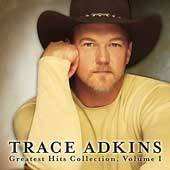 Trace Adkins Greatest Hits Collection, Vol. 1 CD