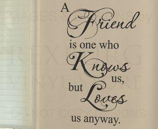 Sticker Quote Vinyl Art Lettering A Friend Loves Us Friendship FR11
