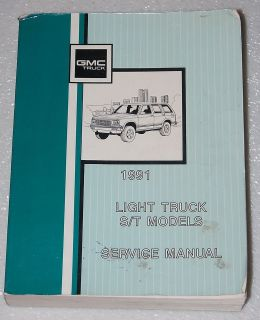1991 GMC S15 JIMMY & SONOMA Shop Service Repair Manual S/T PICK UP