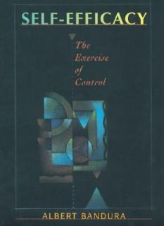 The Exercise of Control by Albert Bandura 1997, Paperback