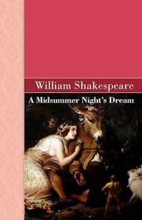 Midsummer Nights Dream by William Shakespeare 2008, Paperback