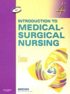 Introduction to Medical Surgical Nursing by Adrianne Dill Linton 2007
