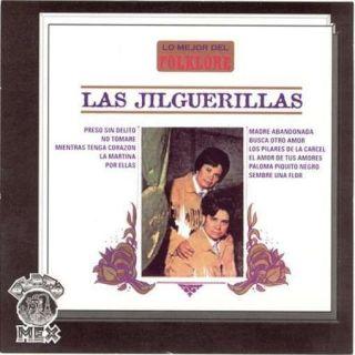 LAS JILGUERILLAS   LO MEJOR DEL FOLKLORE [CD NEW]