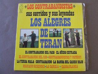 LOS CONTRABANDISTAS SUS CORRIDOS Y SUS LEYENDAS LOS ALEGRES DE TERAN