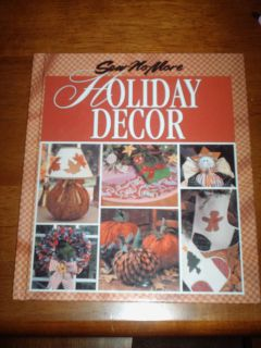 Sew No More Holiday Decor  Craft Pattern Book  hardcover