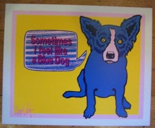GEORGE RODRIGUE 1991 SOMETIMES I FEEL LIKE A BLUE DOG SIGNED NUMBERED