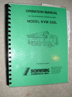 SCHWING KVM 32XL CONCRETE PUMP SERVICE OPERATION MANUAL OPERATOR GUIDE