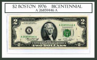 BOSTON 1976 Bicentennial Two Dollar Bill Note # A 26859446A