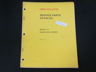 ROUND BALE FEEDER MODEL 175 NEW HOLLAND SERVICE PARTS CATALOG 1987