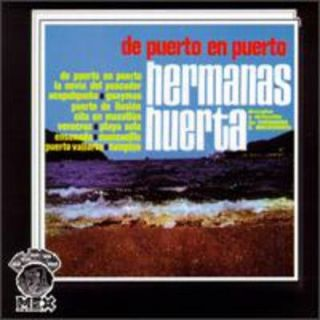Huerta,Hermana​s   De Puerto En Puerto [CD New]
