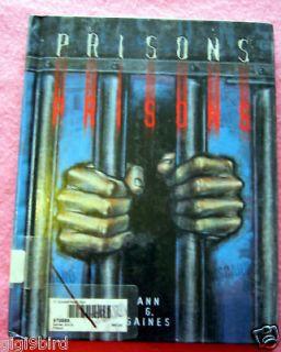 Prisons by Ann Gaines, Austin Sarat (1998, Hardcover)