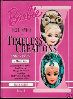 Barbie Doll Exclusively for Timeless Creations 1986 1996 PRICE GUIDE