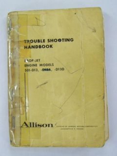 Allison Porp Jet Engine Models 501 D13 D13D Original trouble Shooting