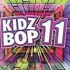 Kidz Bop Kids   Kidz Bop 11 (2007)   New   Compact Disc