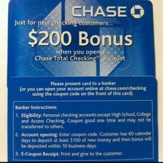 Chase Coupons via Direct Mailing & Credit Card Account: To get the $ Bonus, you must open a Total Checking account with direct deposit and deposit $ with 10 days. The second $ bonus is for opening a new Chase Savings account with $15, deposit or more within 10 days and maintain a $15, balance for 90 days.