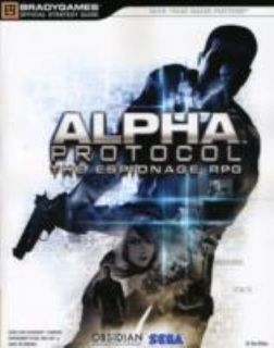 Alpha Protocol Official Strategy Guide by Sega Company Staff and Brady