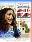 Introduction to the Foundations of American Education James A. Johnson