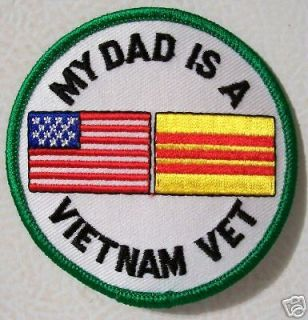 PATCH   MY DAD IS A VIETNAM VETERAN   MILITARY VET   NEW VEST PATCH