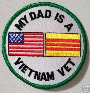 PATCH   MY DAD IS A VIETNAM VETERAN   MILITARY VET   NEW VEST PATCH