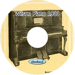 Wilson 1900s vintage upright & player pianos catalog CD
