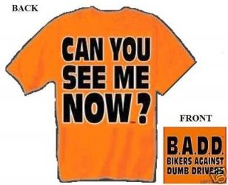 CAN YOU SEE ME NOW T shirt Motorcycle Biker Chopper MEDIUM
