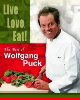 Eat The Best of Wolfgang Puck by Wolfgang Puck 2002, Hardcover