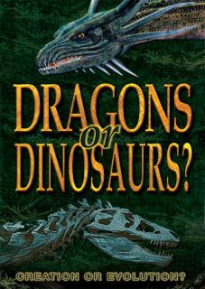Dragons or Dinosaurs Creation or Evolution DVD, 2010