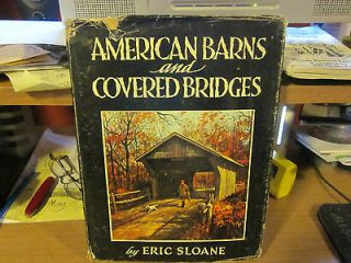 American Barns and Covered Bridges by Eric Sloane (1954, Hardcover w