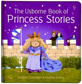 Princess Stories by Heather Amery 2005, Hardcover