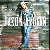 My Kinda Party by Jason Aldean CD, Nov 2010, Broken Bow