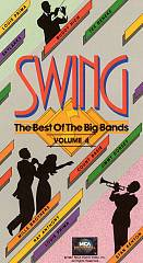 Swing   The Best of the Big Bands, V. 4 VHS, 1987