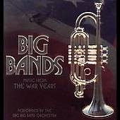 Big Bands Music from the War Years by BBC Big Band Orchestra CD, Nov
