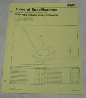 FMC Link Belt ca. 1970s LS 98A Crane/Excavator Specs