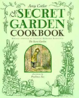The Secret Garden Cookbook Recipes Inspired by Frances Hodgson Burnett