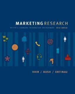 Marketing Research by Robert P. Bush, David J. Ortinau and Joseph Hair
