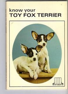 Know Your Toy Fox Terrier by Earl Schneider, vintage Trade Paperback