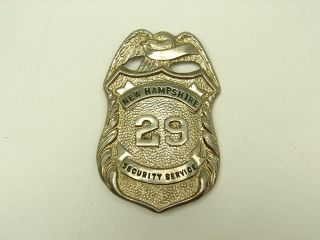 Antique Vintage New Hampshire Security Service Badge Obsolete