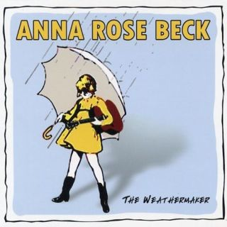 CD Anna Rose Beck   The Weathermaker