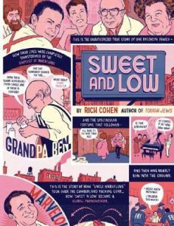 Sweet and Low A Family Story by Rich Cohen 2006, CD, Abridged