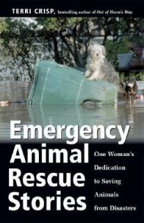 to Saving Animals from Disasters by Terri Crisp 2002, Paperback