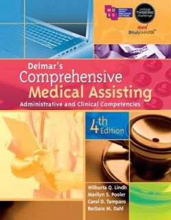 Delmars Comprehensive Medical Assisting Administrative and Clinical
