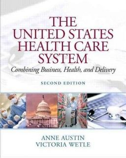 THE UNITED STATES HEALTH CARE   VICTORIA WETLE R. N. ANNE AUSTIN
