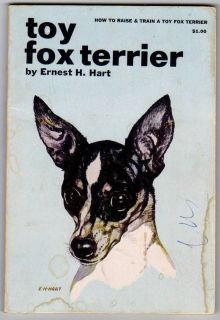 to Raise and Train a Toy Fox Terrier Ernest Hart vintage softbound pet