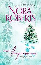 First Impressions Blithe Images by Nora Roberts 2008, Paperback